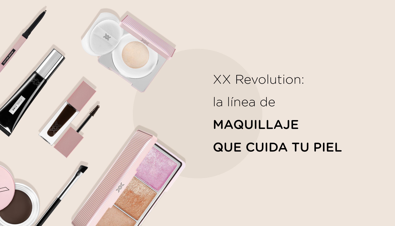 XX Revolution: la línea de maquillaje que cuida tu piel.