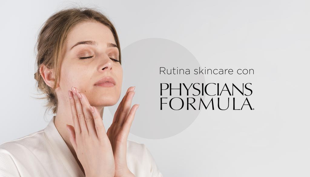 Rutina SkinCare con Physicians Formula