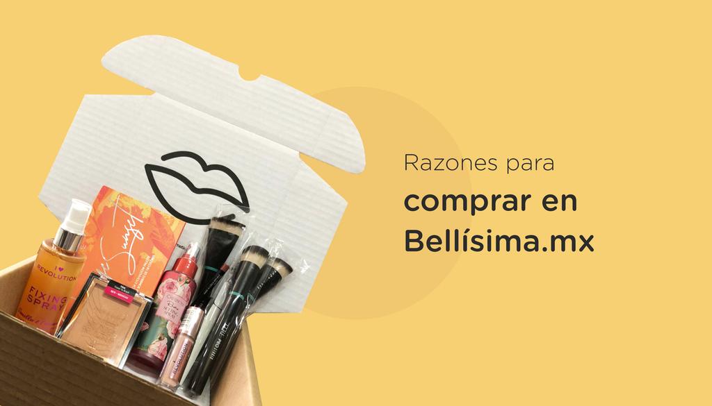 Razones para comprar en Bellisima.mx